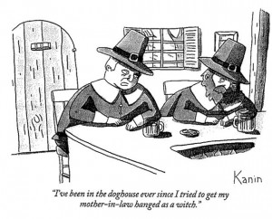 Cartoon by Kanin where Puritan jokes about accusing his mother-in-law of being a witch.